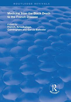 Medicine from the Black Death to the French Disease PDF
