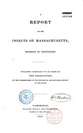 A Report on the insects of Massachusetts injurious to vegetation