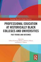 Professional Education at Historically Black Colleges and Universities PDF