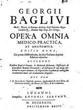 Opera omnia medico-practica, et anatomica