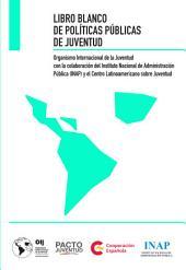 Libro Blanco de Políticas Públicas de Juventud