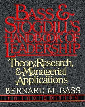 Bass   Stogdill s Handbook of Leadership