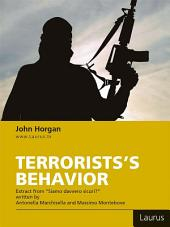 Terrorists's behavior