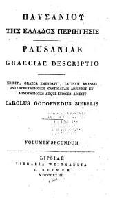 Pausaniae Graeciae descripto: Volume 2