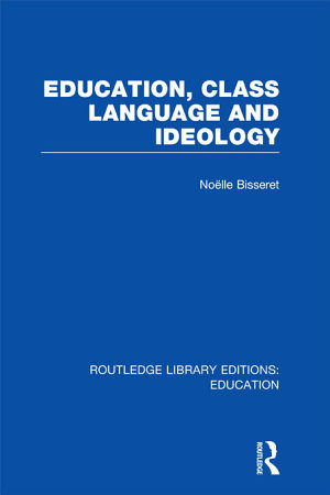 Education  Class Language and Ideology