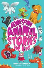Awesome Animal Stories for Kids