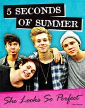 5 Seconds of Summer: She Looks So Perfect