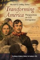 Transforming America  Perspectives on U S  Immigration  3 volumes  PDF