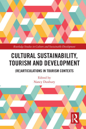 Cultural Sustainability  Tourism and Development PDF