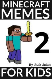 Minecraft Memes For Kids 2