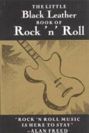The Little Black Leather Book of Rock 'n' Roll