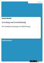 Leserfang und Leserbindung: Die Gratifikationsstrategien der BILD-Zeitung