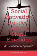 Social Motivation, Justice, and the Moral Emotions