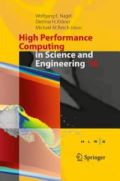 High Performance Computing in Science and Engineering ́16: Transactions of the High Performance Computing Center, Stuttgart (HLRS) 2016