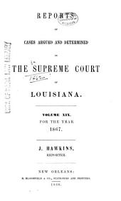 Louisiana Reports: Cases Argued and Determined in the Supreme Court of Louisiana, Volume 70