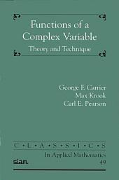 Functions of a Complex Variable: Theory and Practice