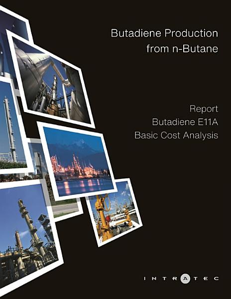 Butadiene Production from n Butane   Cost Analysis   Butadiene E11A