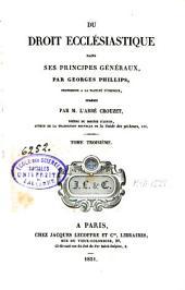 Du droit ecclésiastique dans ses principes généraux: Volume3