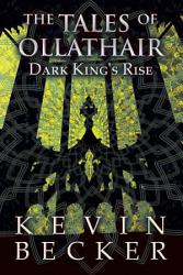 The Tales Of Ollathair Dark King S Rise Book PDF