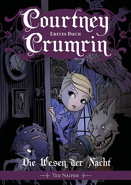 Courtney Crumrin Band 1 Die Wesen Der Nacht
