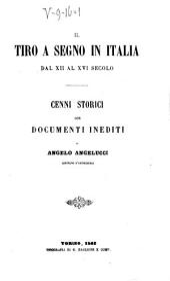 Il tiro a segno in Italia dal XII al XVI secolo: cenni storici con documenti inediti