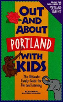 Out and about Portland with Kids PDF