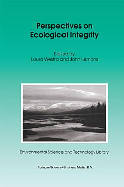 Perspectives on Ecological Integrity PDF