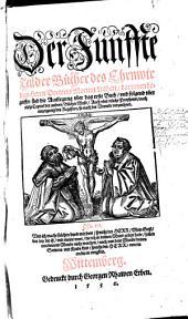 Die Bücher: ... darinnen begrieffen sind die Auslegung vber das erste Buch, vnd folgend vber etliche Capitel der andern Bücher Mose, Auch vber etliche Propheten, nach anzeigung des Registers, so nach der Vorrede verzeichnet. 5