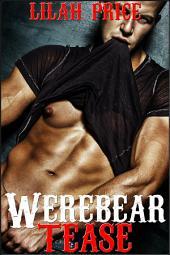 Werebear Tease (Paranormal Werebear Shifter Erotic Romance)