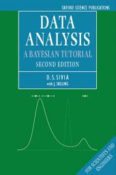 Data Analysis: A Bayesian Tutorial, Edition 2