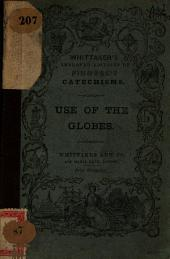 A Catechism of the Use of the Globes, Terrestrial and Celestial