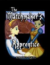 The Matchmaker's Apprentice