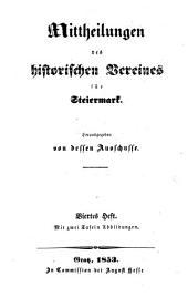 Mittheilungen des Historischen Vereines für Steiermark: Bände 4-6