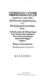 Les prémices: ou le i livre des proverbes épigramatizéz, ou des épigrammes proberbializéz