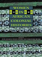 Women in African Colonial Histories PDF