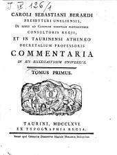 Caroli Sebastiani Berardi ... Commentaria in jus ecclesiaticum universum: Volume 2