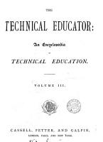 The technical educator  an encyclop  dia PDF