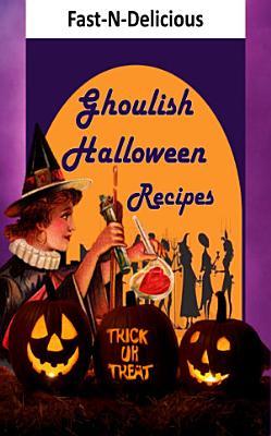 Ghoulish Halloween Recipes PDF