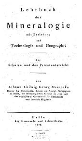 Lehrbuch der Mineralogie mit Beziehung auf Technologie und Geographie: für Schulen und den Privatgebrauch