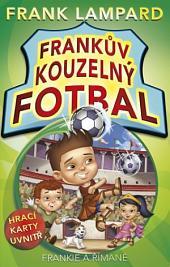 Frankův kouzelný fotbal 2 - Frankie a Římané