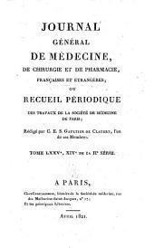 Journal général de médecine, de chirurgie et de pharmacie franc̜aises et étrangeres, ou, Recueil périodique de la Société de médecine de Paris: Volume75