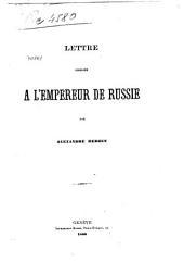 Lettre adressée à l'empereur de Russie