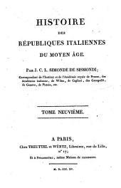 Histoire des républiques Italiennes du Moyen Age: 9