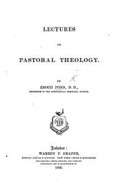 Lectures on Pastoral Theology