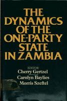 The Dynamics of the One party State in Zambia PDF
