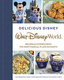 Delicious Disney: Walt Disney World