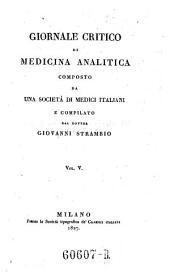 Giornale critico di medicina analitica, composte da una societa di medici italiani e compilato da Giovanni Strambio: Volume 5