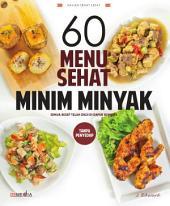 60 Menu Sehat Minim Minyak