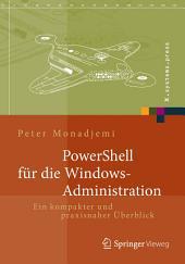 PowerShell für die Windows-Administration: Ein kompakter und praxisnaher Überblick