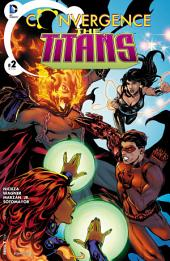 Convergence: Titans (2015-) #2